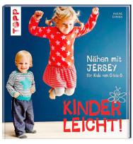 Klimperklein - Kinderleicht - Nähen mit Jersey für Babys und Kids
